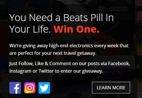 You Need a Beats Pill In Your Life. Win One. We're giving away high-end electronics every week that are perfect for your next travel getaway. Just Follow, Like & Comment on our posts via Facebook, Instagram or Twitter to enter our giveaway.