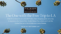 Friends Pottery Barn Sweepstakes